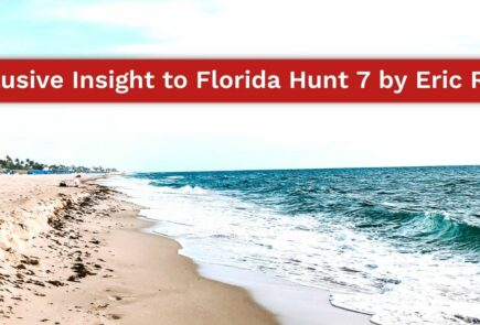 Exclusive Insight to Florida Hunt 7 by Eric Reed