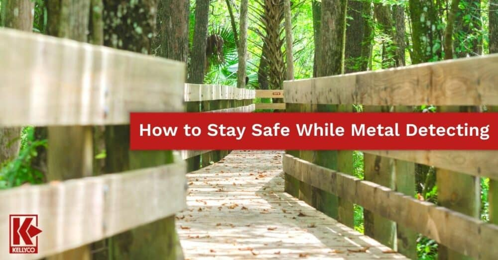 How to Stay Safe While Metal Detecting