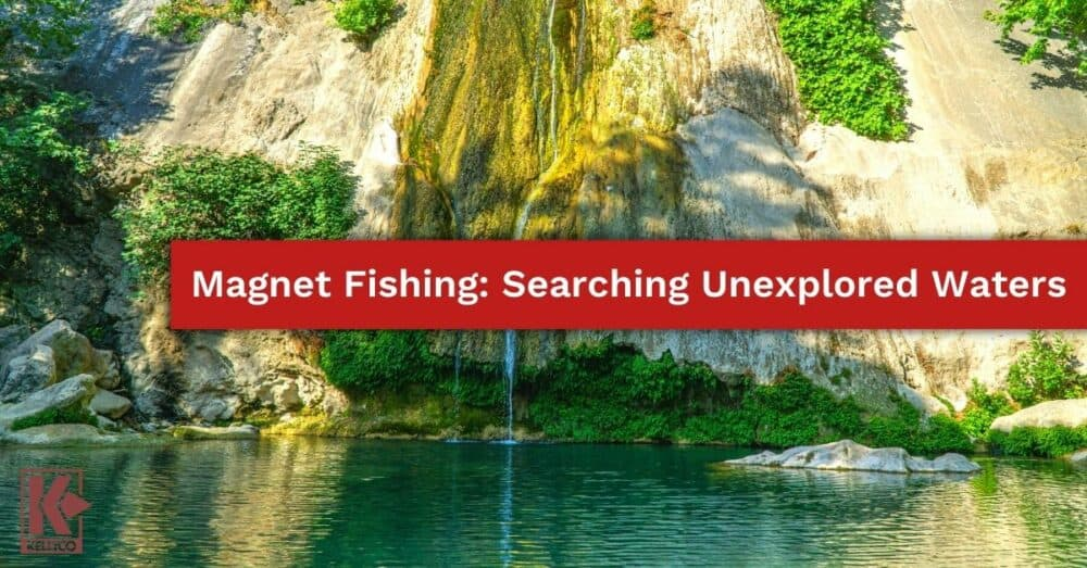 Magnet Fishing: Searching Unexplored Waters