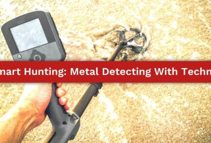 Smart Hunting: MEtal Detecting With Technology