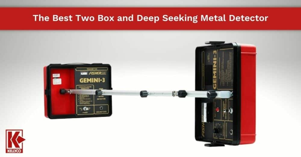 The Best Two Box and Deep Seeking Metal Detector