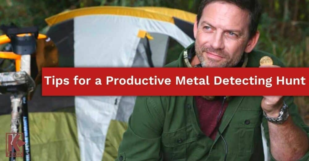 Tips for a Productive Metal Detecting Hunt