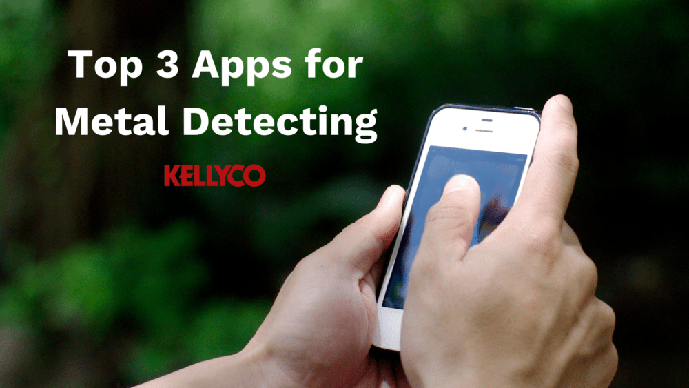 Top 3 Apps for Metal Detecting